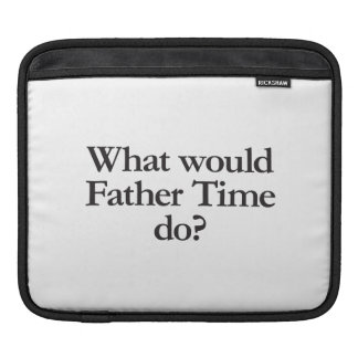 what would father time do sleeves for iPads