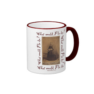 What would Flo Do? Florence Nightingale Ringer Coffee Mug