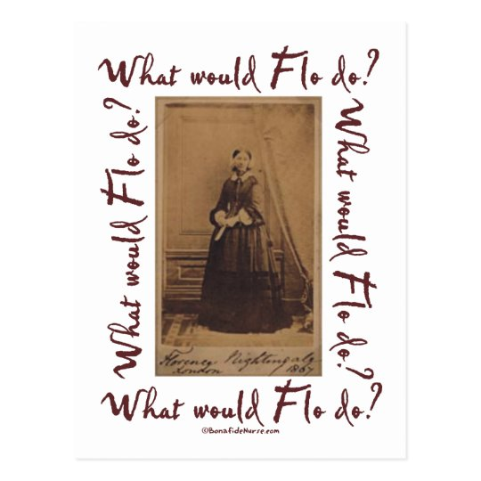 What would Flo Do? Florence Nightingale Postcard