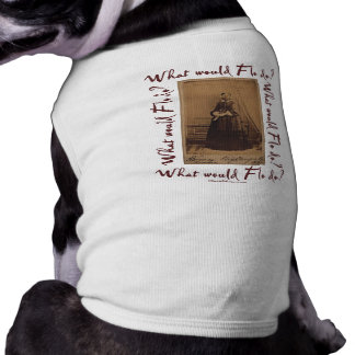 What would Flo Do? Florence Nightingale T-Shirt