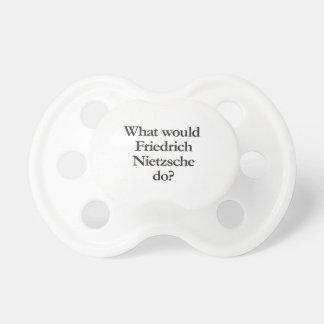 what would friedrich nietzsche do pacifier