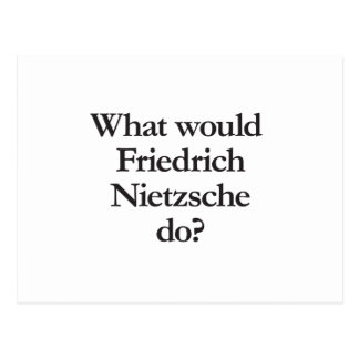 what would friedrich nietzsche do postcard