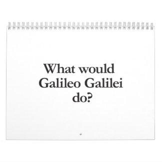 what would galileo galilei do calendar