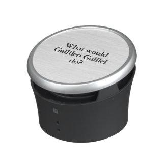what would gallileo galilei do bluetooth speaker