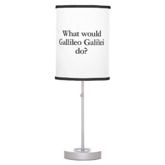 what would gallileo galilei do desk lamp