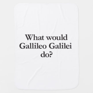 what would gallileo galilei do stroller blanket