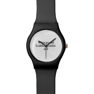 what would gallileo galilei do watches