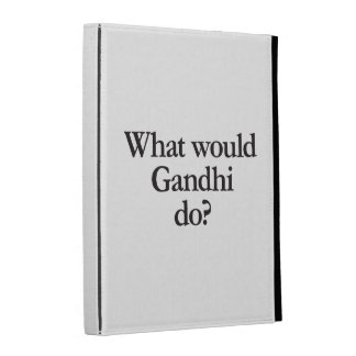 what would gandhi do iPad case