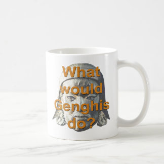 What Would Genghis Do? Coffee Mug