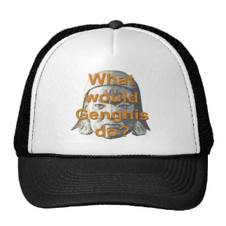 What Would Genghis Do? Trucker Hat