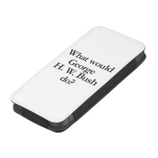 what would george h w bush do iPhone 5 pouch