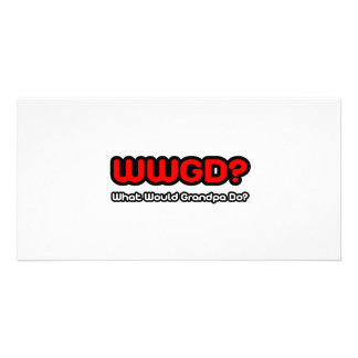 What Would Grandpa Do? Personalized Photo Card