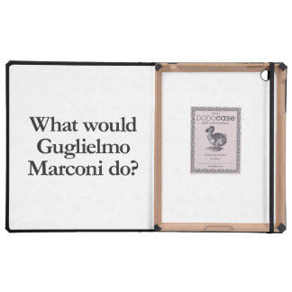 what would guglielmo marconi do iPad cases