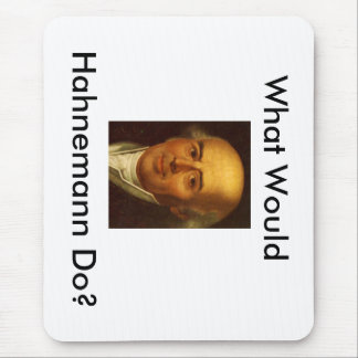 What Would Hahnemann Do? Mouse Pad