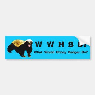 What Would Honey Badger Do (WWHBD?) Blue Car Bumper Sticker
