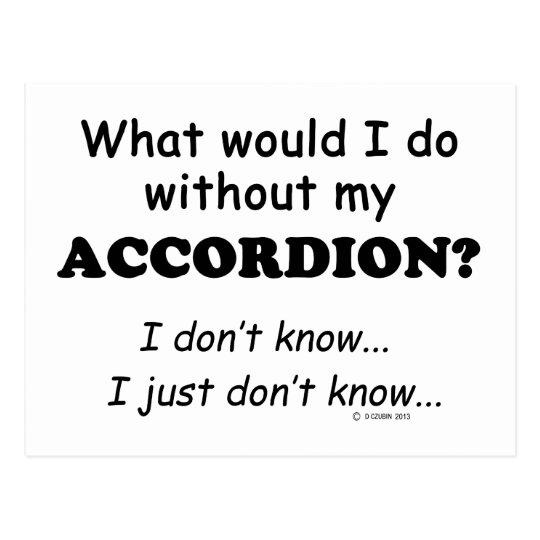 What Would I Do, Accordion Postcard