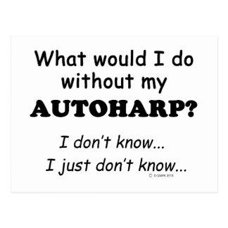 What Would I Do, Autoharp Postcard