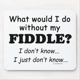 What Would I Do, Fiddle Mouse Pad