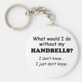 What Would I Do, Handbells Basic Round Button Keychain