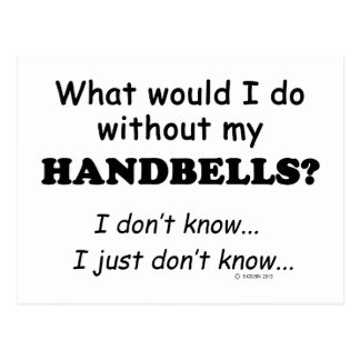What Would I Do Handbells Post Cards