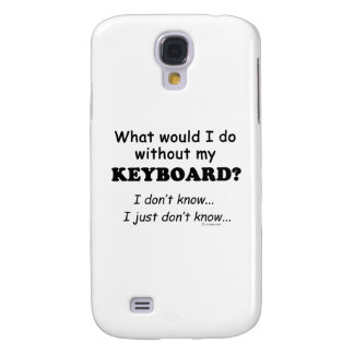 What Would I Do, Keyboard Galaxy S4 Case