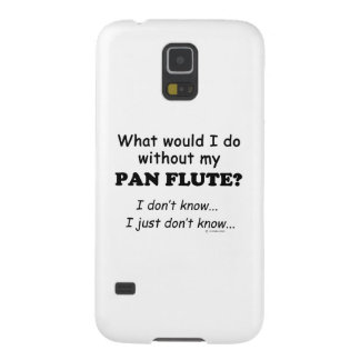 What Would I Do, Pan Flute Galaxy S5 Cover