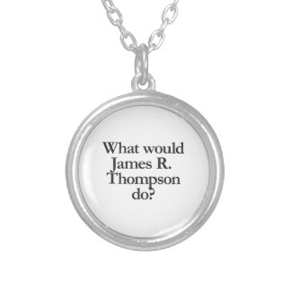 what would james r thompson do personalized necklace