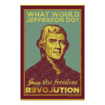 What Would Jefferson Do? Poster
