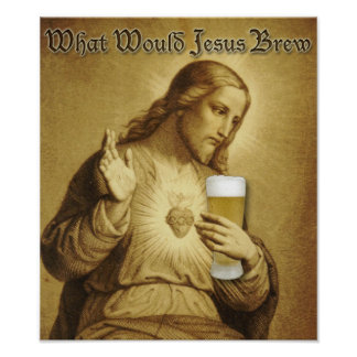 What Would Jesus Brew Poster