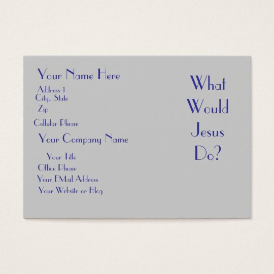 What Would Jesus Do? Business Card