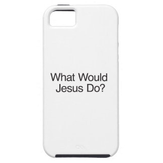 What Would Jesus Do? iPhone SE/5/5s Case