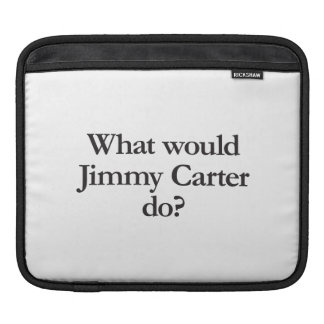 what would jimmy carter do iPad sleeve