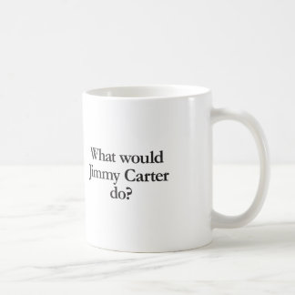 what would jimmy carter do classic white coffee mug