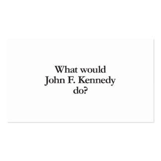 what would john f kennedy do Double-Sided standard business cards (Pack of 100)