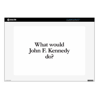 "what would john f kennedy do decals for 15"" laptops"