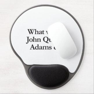 what would john quincy adams do gel mousepad