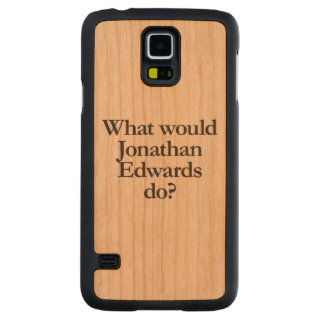 what would jonathan edwards do carved® cherry galaxy s5 case
