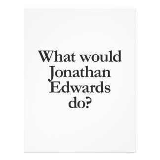 what would jonathan edwards do flyer design