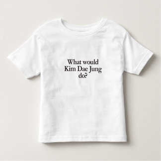 what would kim dae jung do tee shirt