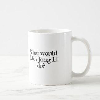 what would kim jong II do Coffee Mug