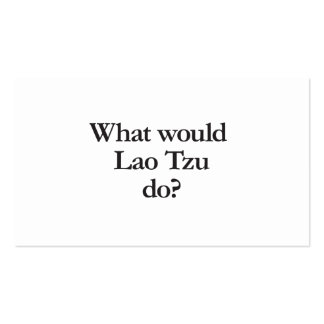 what would lao tzu do business card