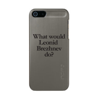 what would leonid brezknev do metallic phone case for iPhone SE/5/5s