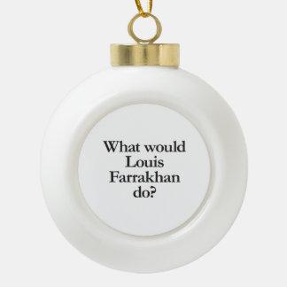 what would louis farrakhan do ornaments