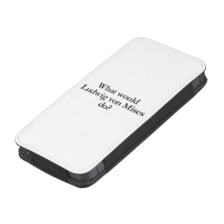 what would ludwig von mises do iPhone 5 pouch