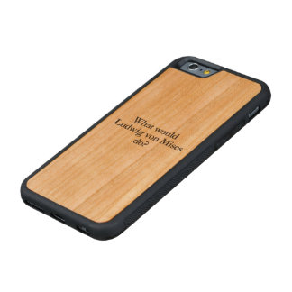 what would ludwig von mises do carved® cherry iPhone 6 bumper case