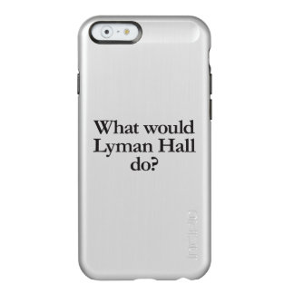 what would lyman hall do incipio feather® shine iPhone 6 case
