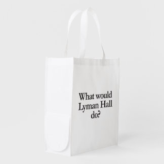 what would lyman hall do reusable grocery bag