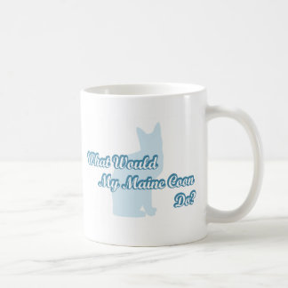What would my Maine Coon do? Coffee Mug