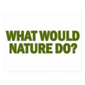 What Would Nature Do? Postcard