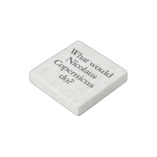 what would nicolaus copernicus do stone magnet